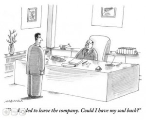 """I've decided to leave the company. Could I have my soul back?"" at The New Yorker Store_1273513734644"