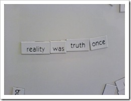 reality was truth once