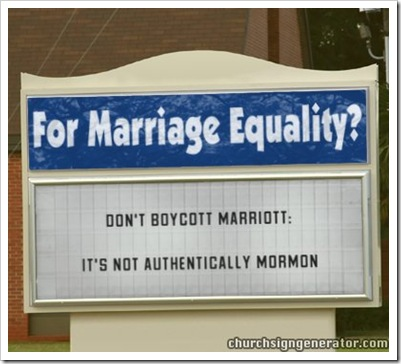 Dont Boycott Marriott  churchsign proposition 8 GLBT rights