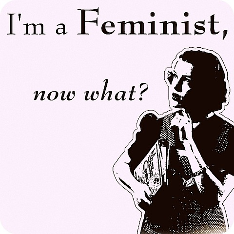 im a feminist now what.jpg